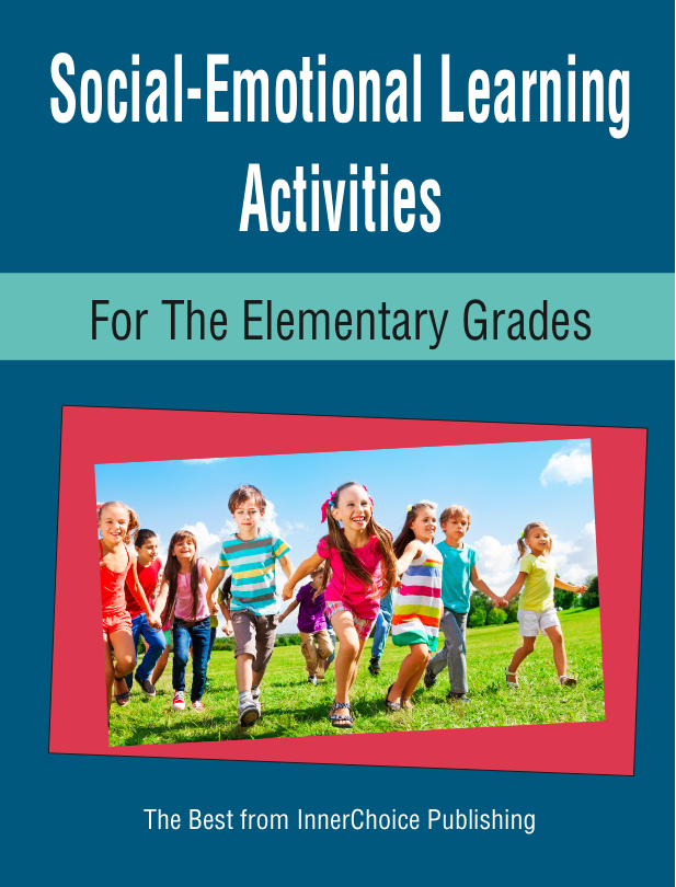 Social and Emotional Learning Activities, Lessons and Strategies